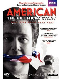 "seanax.com » ""American: The Bill Hicks Story"" – The Comedian's ..."